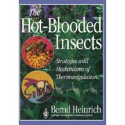 The Hot-Blooded Insects (Paperback)