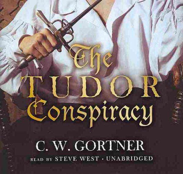 The Tudor Conspiracy