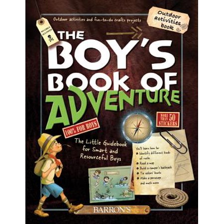 The Boy's Book of Adventure: The Little Guidebook for Smart and Resourceful Boys](Present For 4 Year Old Boy)