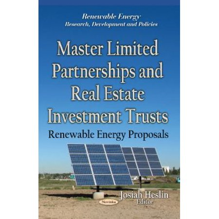 Master Limited Partnerships And Real Es  Renewable Energy  Research  Development And Policies   Paperback