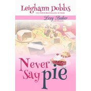 Never Say Pie - eBook