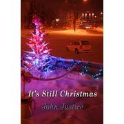 It's Still Christmas - eBook
