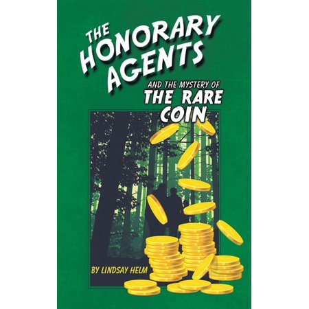 The Honorary Agents and the Mystery of the Rare Coin - eBook