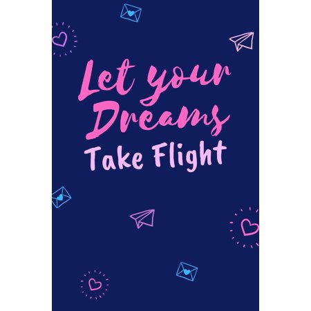 Let Your Dreams Take Flight: Cool Descendants Inspired Quote Journal, Notebook or Diary. Awesome Holiday or Birthday Gift for Young Girls or Tweens.