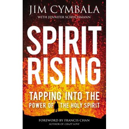 Spirit Rising : Tapping Into the Power of the Holy