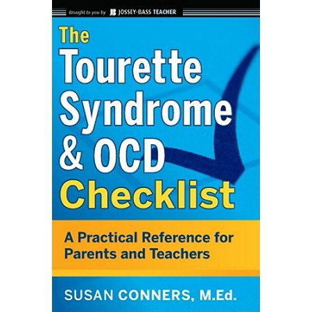 The Tourette Syndrome and Ocd Checklist : A Practical Reference for Parents and