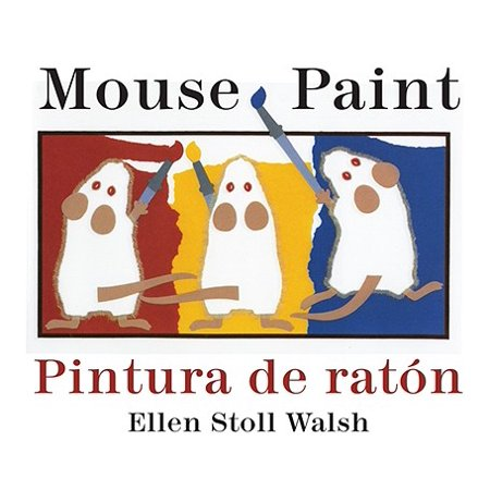 Mouse Paint Pintura de Raton (Board Book)