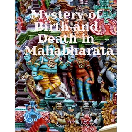 Mystery of Birth and Death in Mahabharata - eBook