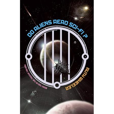 Do Aliens Read Sci-fi? - eBook