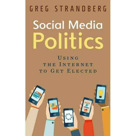 Social Media Politics: Using the Internet to Get Elected -