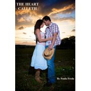 The Heart Calleth - eBook