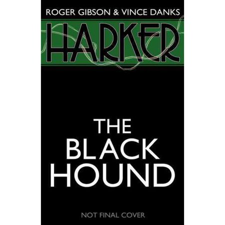 Harker: The Black Hound