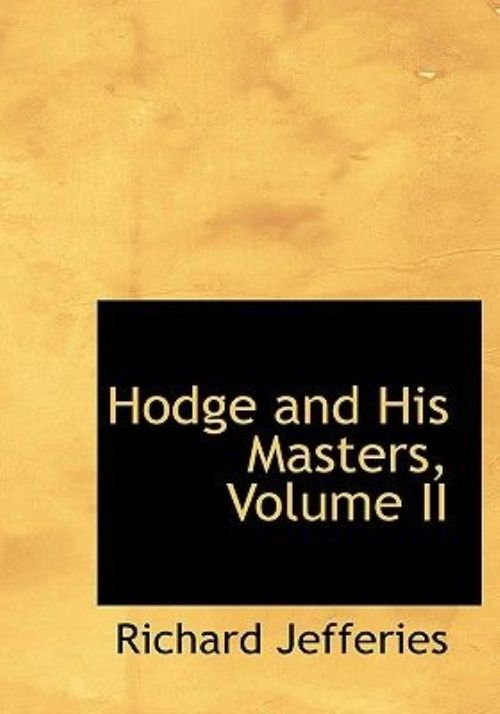 Hodge and His Masters, Volume II by