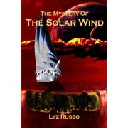 The Mystery of the Solar Wind - eBook