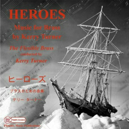 - Heroes Music for Brass By Kerry Turner (CD)
