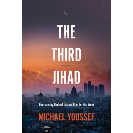 The Third Jihad : Overcoming Radical Islam's Plan for the