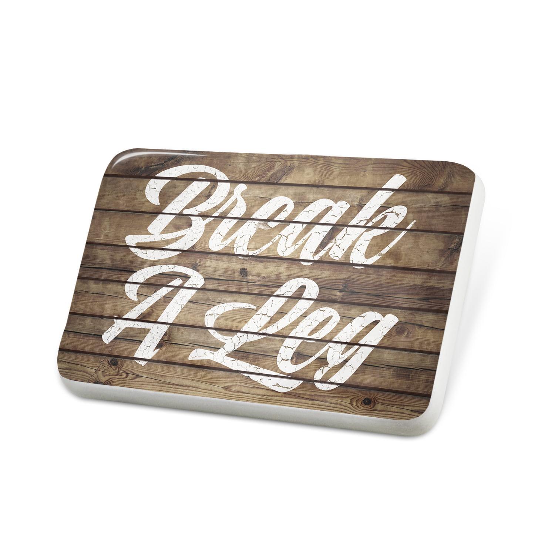 Porcelein Pin Painted Wood Break A Leg Lapel Badge – NEONBLOND