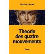 Théorie des quatre mouvements (Paperback)