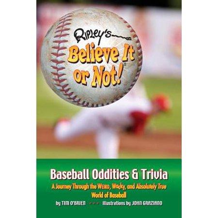 Ripley's believe it or not! baseball oddities & trivia: