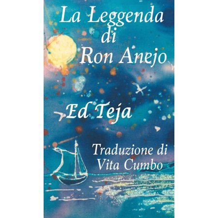 La Leggenda di Ron Anejo - eBook