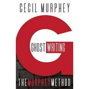 Ghostwriting: The Murphey Method