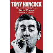 Tony Hancock: The Definitive Biography (Paperback)