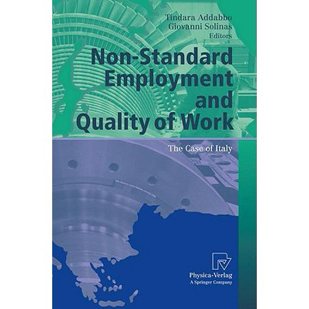 Non-Standard Employment and Quality of Work : The Case of (Quality Italian)