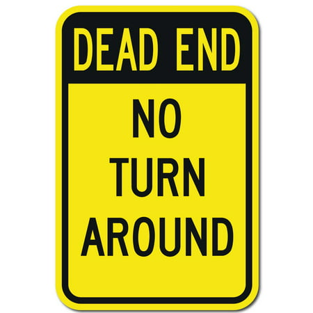 "DEAD END NO TURN ARROUND Sign 18""x24"" 3M Engineer Grade Prismatic Reflective. By Highway Traffic Supply."