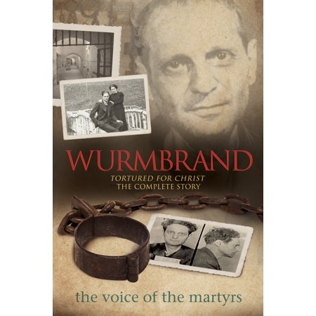 Wurmbrand : Tortured for Christ – The Complete Story](Torture Chamber Ideas For Halloween)