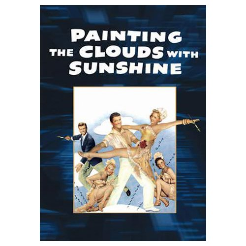 Painting the Clouds with Sunshine (1951)