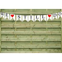 We STill Do Paper Garland Bunting Party Decoration Banner