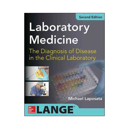 Laboratory Medicine The Diagnosis of Disease in Clinical Laboratory