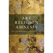 Art, Religion, Amnesia - eBook