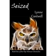 Seized: Book One of the Pipe Woman Chronicles - eBook