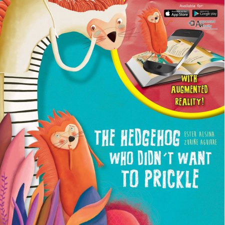 The Hedgehog Who Didn't Want to Prickle