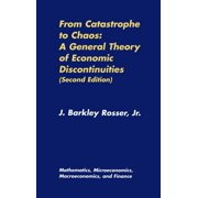 Mathematics, Microeconomics and Finance: From Catastrophe to Chaos: A General Theory of Economic Discontinuities: Volume I: Mathematics, Microeconomics, Macroeconomics, and Finance (Hardcover)