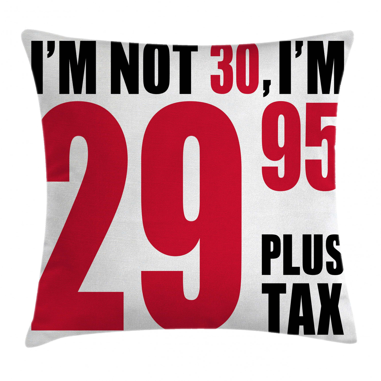30th Birthday Decorations Throw Pillow Cushion Cover Forever Young Themed Funny Humorous Slogan Pictogram Style Decorative Square Accent Pillow Case 16 X 16 Inches Red Black White By Ambesonne Walmart Com Walmart Com