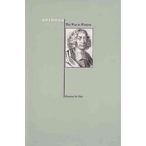 Spinoza: The Way to Wisdom (Purdue University Press Series in the History of Philosophy)