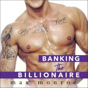 Banking the Billionaire - Audiobook
