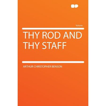 Thy Rod and Thy Staff (Rod And Staff 7 English)