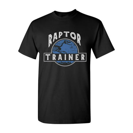 Raptor Trainer Dinosaur Movie Funny Humor DT Adult T-Shirt Tee - Dinosaur Adult