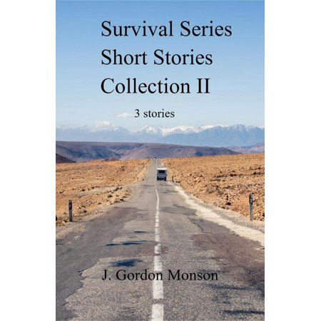 Survival Series Collection II Three Short Stories -
