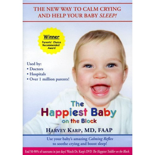 The Happiest Baby on the Block: The New Way to Calm Crying and Help Your