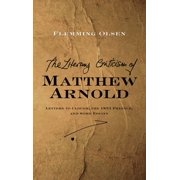 The Literary Criticism of Matthew Arnold - eBook