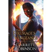 The Firemage's Vengeance : A Book of Underrealm