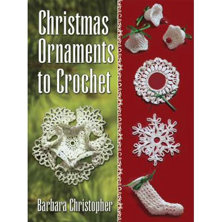 Christmas Crochet Free Patterns (Christmas Ornaments to Crochet )