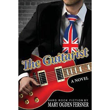 The Guitarist : Hard Rock Fiction