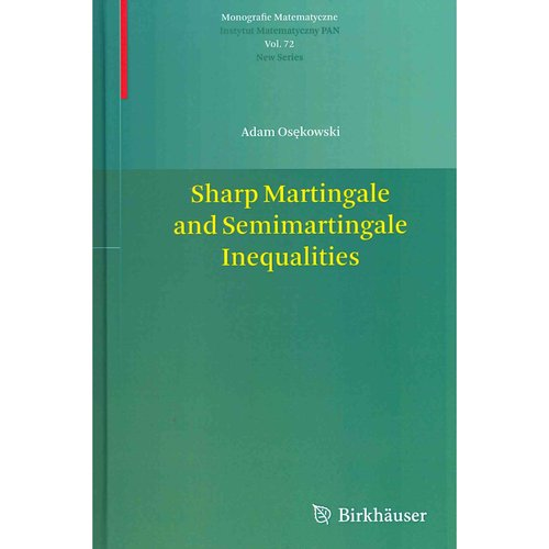 Sharp Martingale and Semimartingale Inequalities