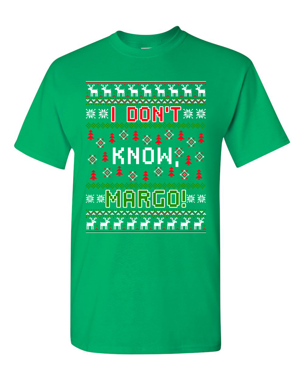 New I Don't Know Margo Vacation Ugly Christmas Gift Funny DT Adult T-Shirt Tee