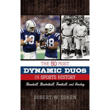 The 50 Most Dynamic Duos in Sports History - eBook - Dynamic Duos Couples